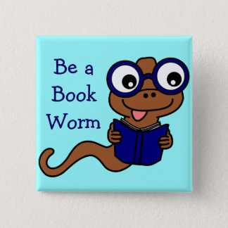 Read a Book Month: Be a Book Worm Pinback Button