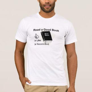Read a good book T-Shirt