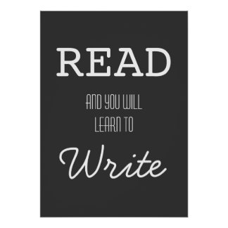Read and you will learn to Write Poster