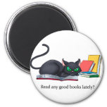 Read any good books lately? 2 inch round magnet