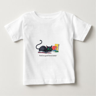 Read any good books lately? baby T-Shirt