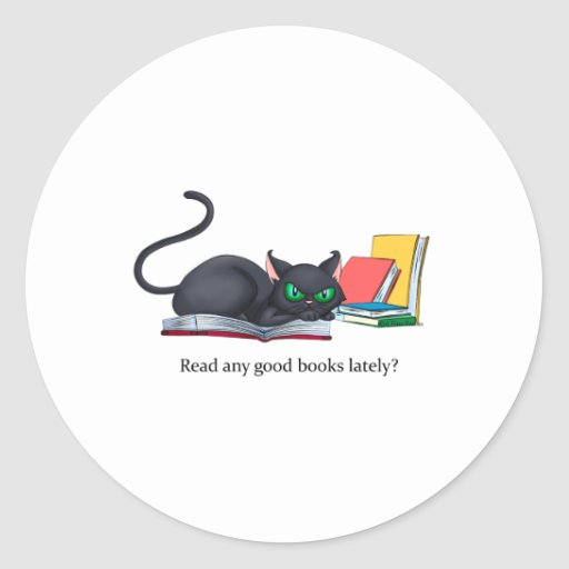Read any good books lately? classic round sticker