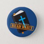 Read Bible Daily Christian Pinback Button