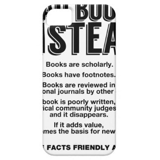 Read Books Instead, Make Facts Friendly Again iPhone SE/5/5s Case