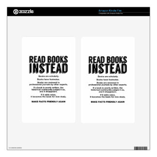 Read Books Instead, Make Facts Friendly Again Kindle Fire Decal