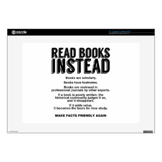 """Read Books Instead, Make Facts Friendly Again Skin For 15"""" Laptop"""