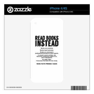 Read Books Instead, Make Facts Friendly Again Skin For iPhone 4