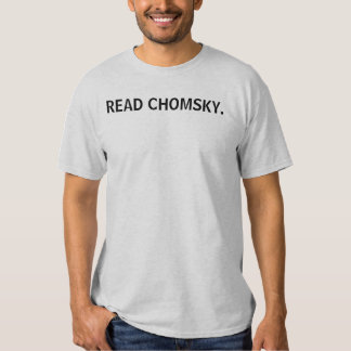 READ CHOMSKY. TSHIRTS