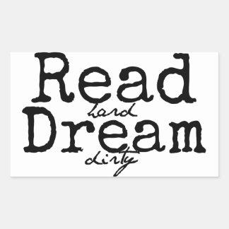 Read Hard Dream Dirty Sticker