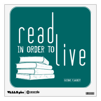 Read in order to Live Wall Decal