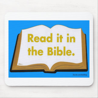 Read it in the Bible Mouse Pad