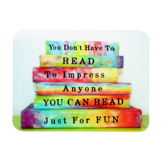 Read Just For Fun Rectangular Photo Magnet