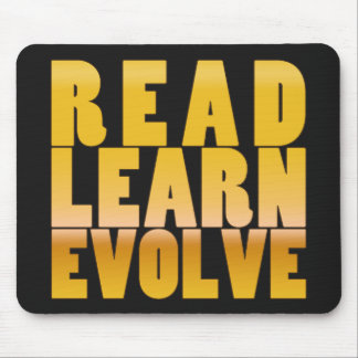 Read. Learn. Evolve. Mouse Pad