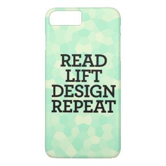 Read Lift Design Repeat iPhone 7 Plus Case