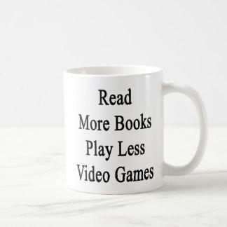 Read More Books Play Less Video Games Classic White Coffee Mug