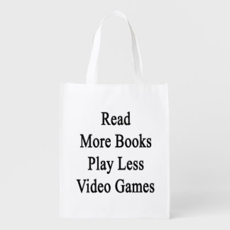Read More Books Play Less Video Games Reusable Grocery Bag