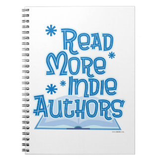 Read More Indie Authors Notebooks