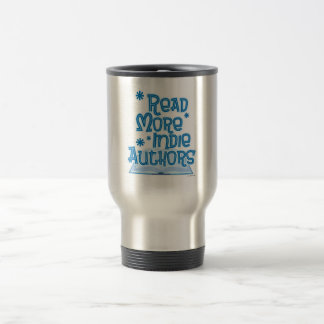 Read More Indie Authors Travel Mug