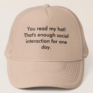 Read my hat! trucker hat