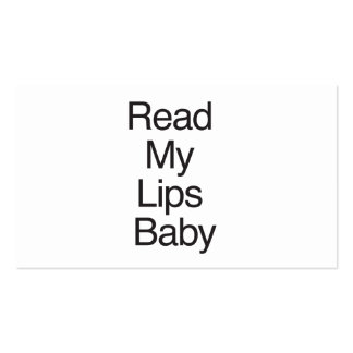 Read My Lips Baby Double-Sided Standard Business Cards (Pack Of 100)