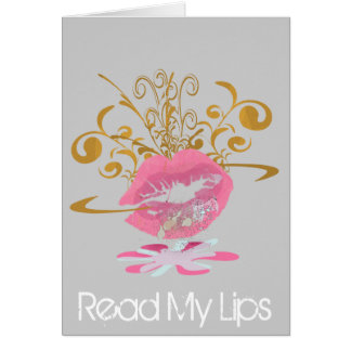 Read My Lips Greeting Card