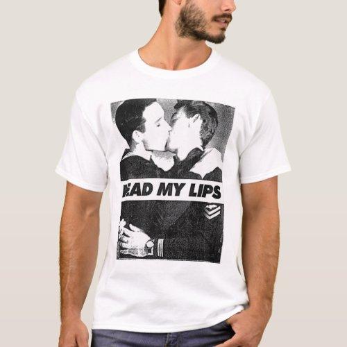 Read My Lips Gay Kiss Two Men Kissing T-Shirt