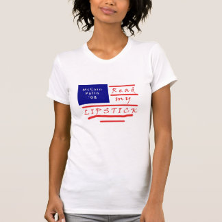 Read my LIPSTICK McCain Palin T-shirt