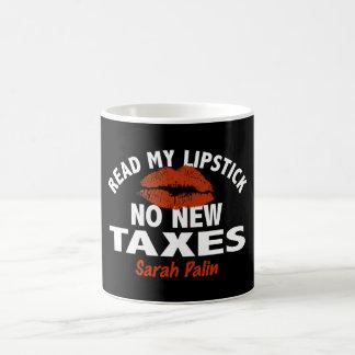 Read My Lipstick No New Taxes Palin Coffee Mug