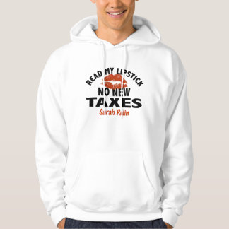 Read My Lipstick No New Taxes Palin Hoodie