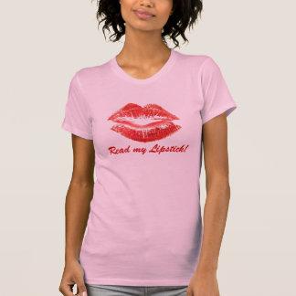 Read my Lipstick! T-Shirt
