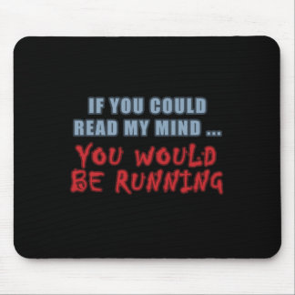 Read My Mind Mouse Pad