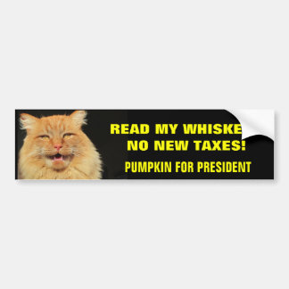 Read My Whiskers, No New Taxes Car Bumper Sticker