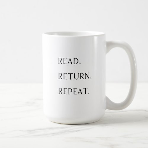 Read Return Repeat Mug