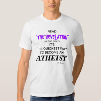 Read Revelation in the Bible, It's the quickest wa Tees