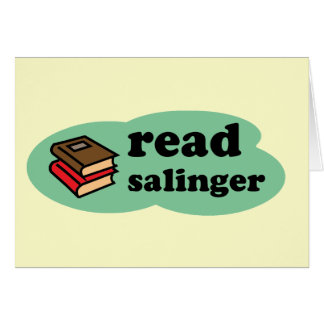 Read Salinger Greeting Cards