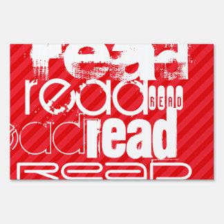 Read; Scarlet Red Stripes Sign