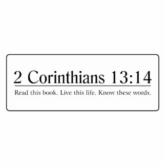 Read the Bible 2 Corinthians 13:14 Cutout