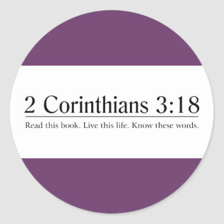 Read the Bible 2 Corinthians 3:18 Round Stickers