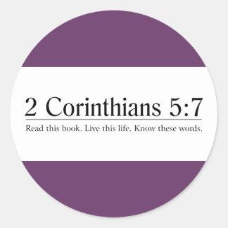Read the Bible 2 Corinthians 5:7 Classic Round Sticker