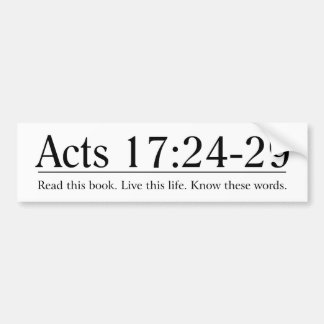 Read the Bible Acts 17:24-29 Bumper Sticker