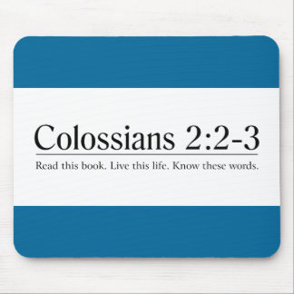 Read the Bible Colossians 2:2-3 Mouse Pad