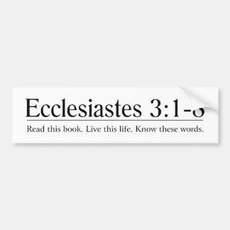 Read the Bible Ecclesiastes 3:1-8 Car Bumper Sticker