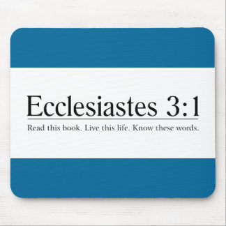 Read the Bible Ecclesiastes 3:1 Mouse Pad