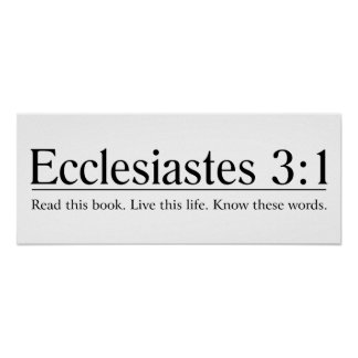 Read the Bible Ecclesiastes 3:1 Poster