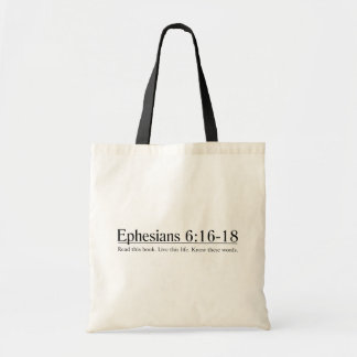 Read the Bible Ephesians 6:16-18 Budget Tote Bag