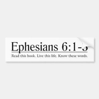 Read the Bible Ephesians 6:1-3 Bumper Sticker
