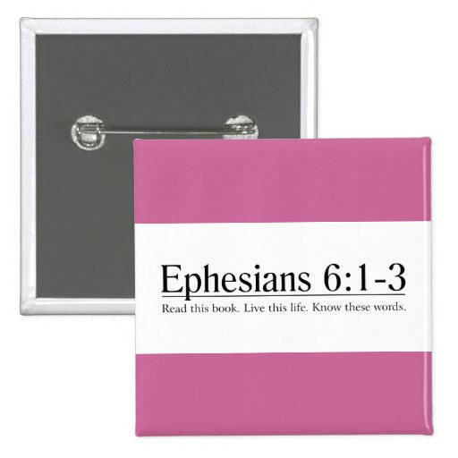 Read the Bible Ephesians 6:1-3 Buttons