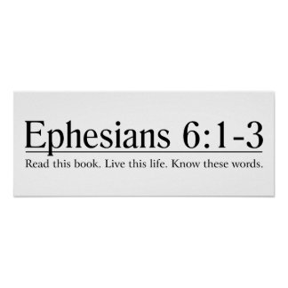 Read the Bible Ephesians 6:1-3 Poster