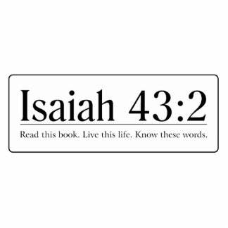 Read the Bible Isaiah 43:2 Statuette
