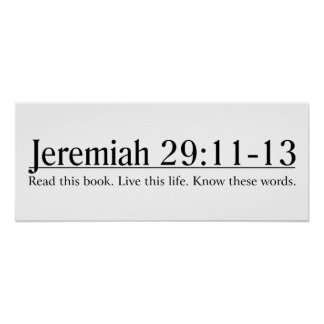 Read the Bible Jeremiah 29:11-13 Poster